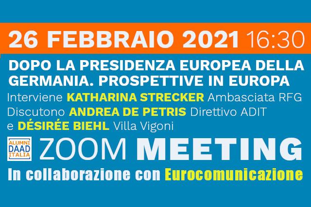 """Incontro zoom """"Dopo la presidenza europea della Germania. Prospettive in Europa"""""""