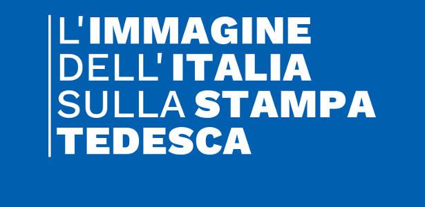 L'IMMAGINE DELL'ITALIA SULLA STAMPA TEDESCA 03/2019